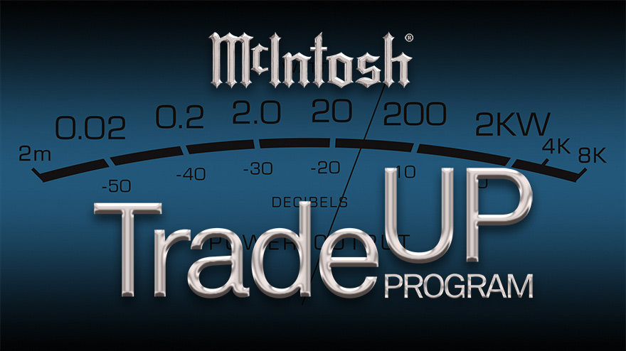 McIntosh Trade In - Trade Up Program